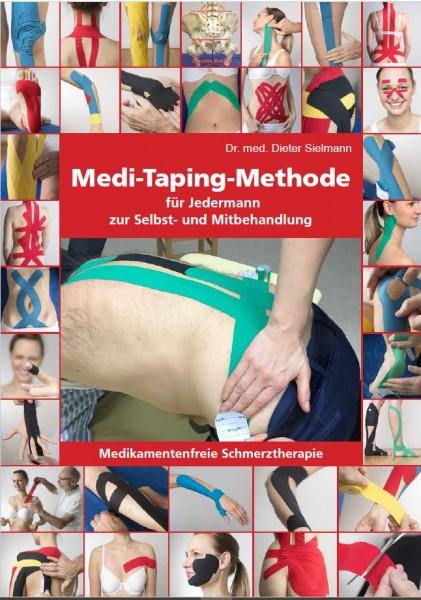 Medi-Taping-Methode für Jedermann zur Selbst- und Mitbehandlung